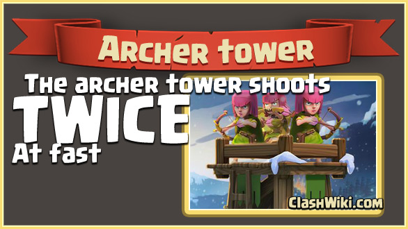 Archer tower shoots twice as fast