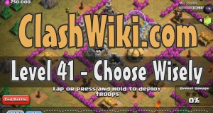 Choose wisely coc