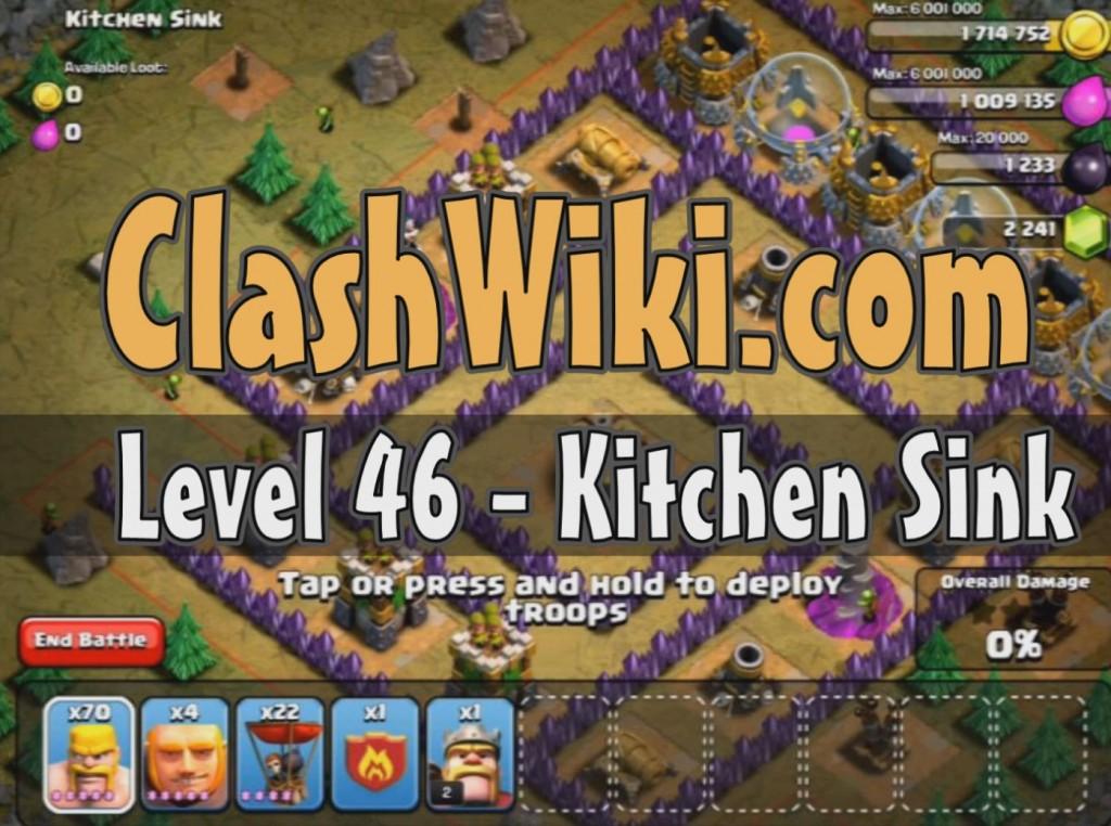 Level 46 – Kitchen Sink | Clash Of Clans Wiki
