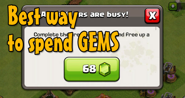 Spend Gems wisely